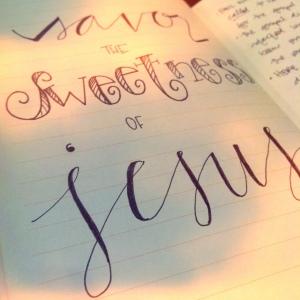 savor Jesus